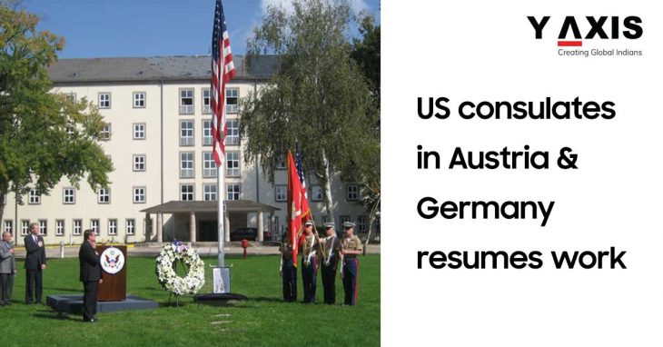 US consulates in Austria and Germany resumes work