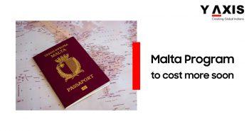 Malta program to cost more