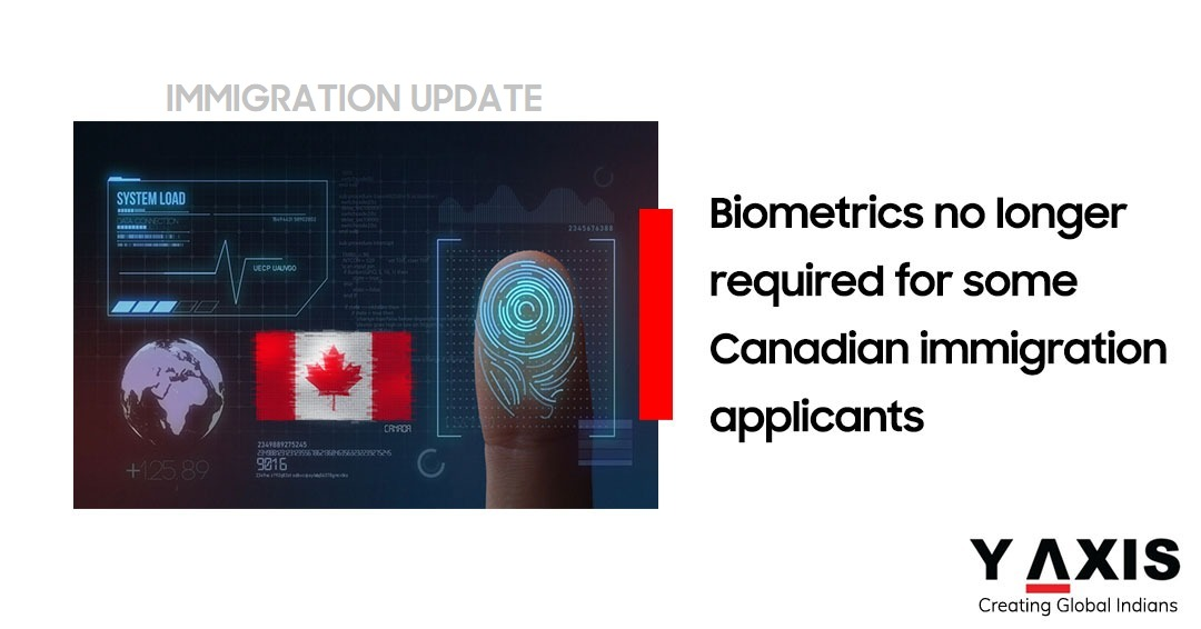 Canada waives the need for biometric with conditions