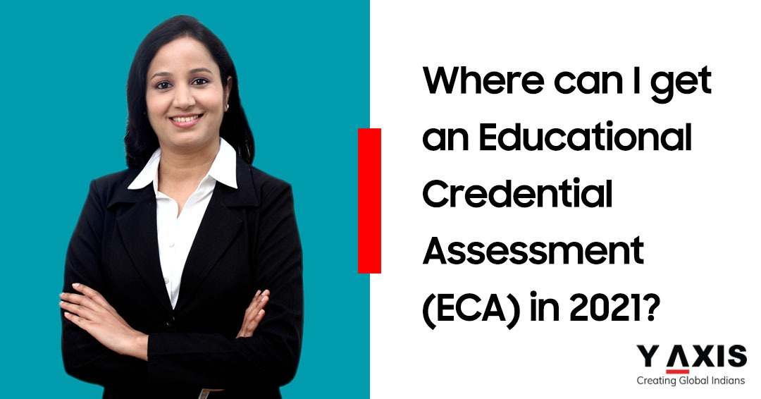 Where to get Educational Credential Assessment